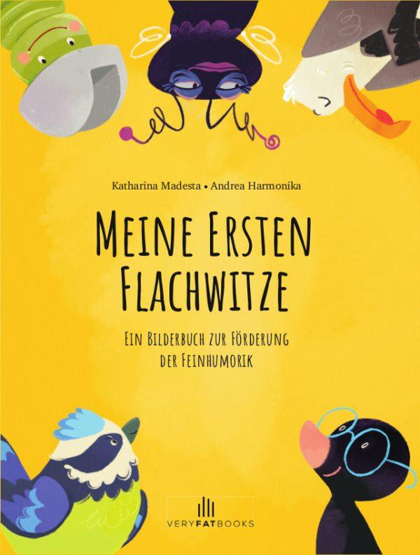 Meine ersten Flachwitze: Ein Bilderbuch zur Förderung der Feinhumorik